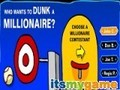 Game Who wants to dunk millionaire . Play online