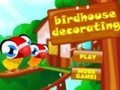 Game Finishing birdhouse . Play online