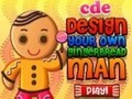 Game Create your own gingerbread man . Play online