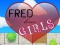 Game Fred likes girls . Play online
